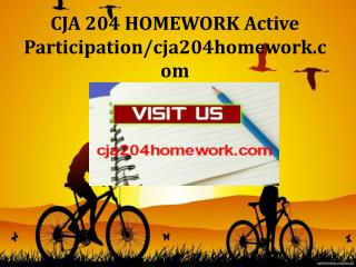 CJA 204 HOMEWORK Active Participation/cja204homework.com