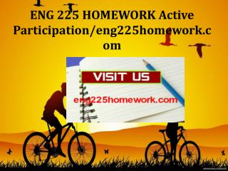 ENG 225 HOMEWORK Active Participation/eng225homework.com