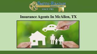 Insurance Agents In McAllen, TX