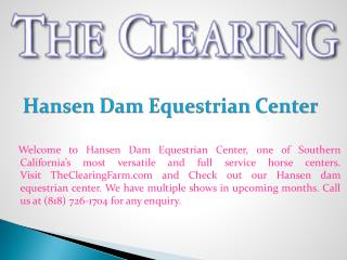 Hansen dam equestrian center
