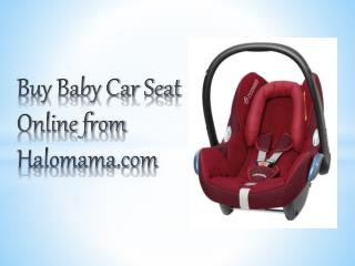 Buy Baby Car Seat Online from Halomama.com