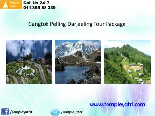 Gangtok Pelling Darjeeling Tour Package