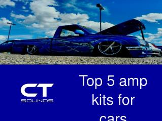 Top 5 amp kits for cars