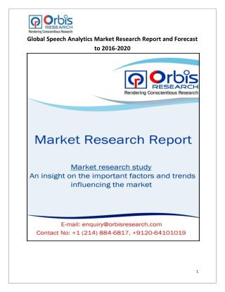 Speech Analytics Market Global 2016-2020 Forecast Report