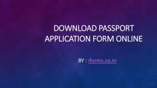 How to download and fill passport application form