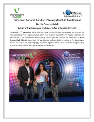Videocon Connect Conducts 'Young Manch 4' Auditions at  North Country Mall