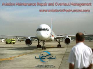 Aviation maintenance repair and overhaul management