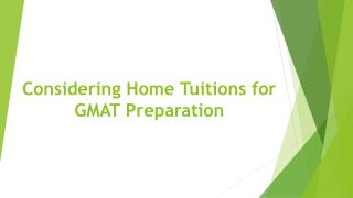 Considering Home Tuitions for GMAT Preparation
