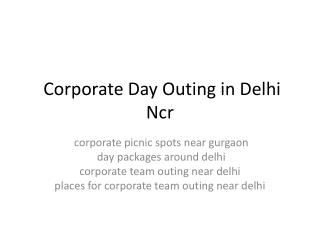 corporate day outing in delhi ncr