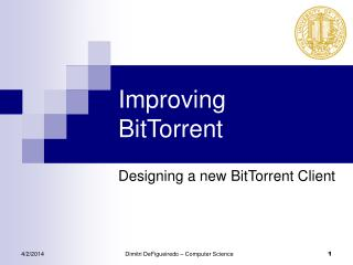 Improving BitTorrent