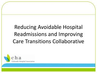 Reducing Avoidable Hospital Readmissions and Improving Care Transitions Collaborative