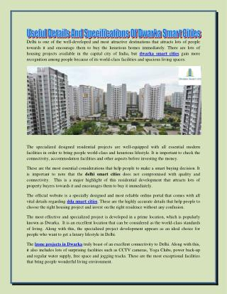 Useful Details And Specifications of Dwarka Smart Cities