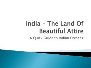 India – The Land of Beautiful Attire