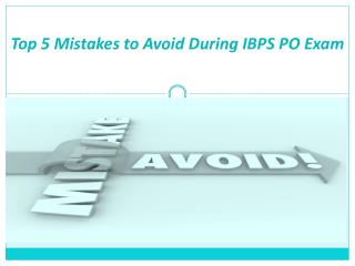 Top 5 Mistakes to Avoid During IBPS PO Exam