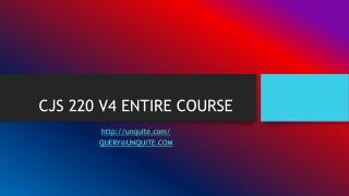 CJS 220 V4 ENTIRE COURSE