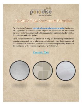 Ceramic Tiles Customers Paradise