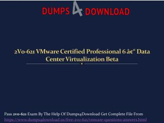 2V0-621 VMware Exam Practice Dumps - Dumps4download.us