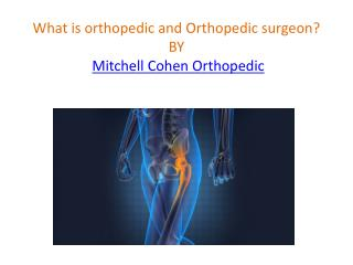 Mitchell Cohen Orthopedic