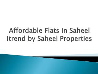 2 BHK Flats in Hinjewadi at Saheel Itrend