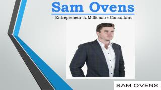 Sam Ovens How To Start A Business