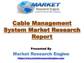 Cable Management System Market to Cross US$ 34 Billion by 2024