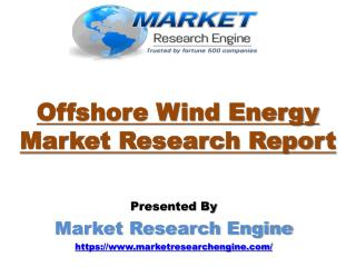 Offshore Wind Energy Market to Reach 52,000.0 MW by 2022