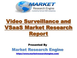 Video Surveillance and VSaaS Market to Cross US$ 70 Billion by 2022