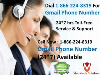 Dial 1-866-224-8319 Gmail Phone Number available 24*7 Hrs in Usa & Canada