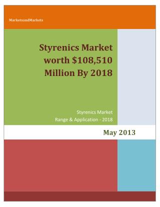 Styrenics Market worth $108,510 Million By 2018