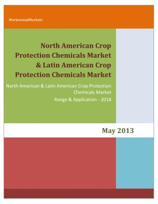 North American Crop Protection Chemicals Market & Latin American Crop Protection Chemicals Market by Types (Herbicides,
