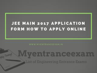 JEE Main 2017 Application Form How to Apply Online.