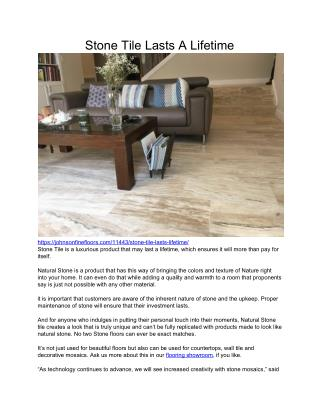 Stone Tile Flooring Can Last A Lifetime