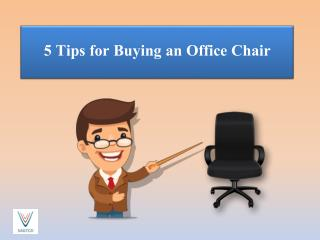 5 Tips for Buying an Office Chair