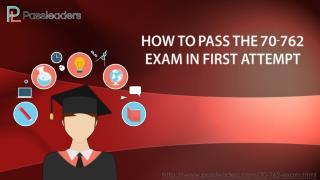 Passleaders 70-762 Exam Questions