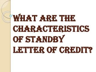 Merits of Standby Letter of Credit