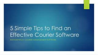 5 Simple Tips to Find an Effective Courier Software