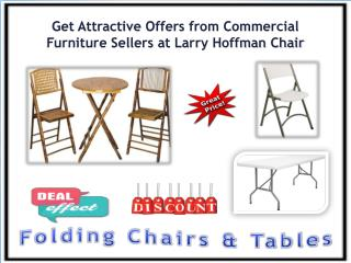 Get Attractive Offers from Commercial Furniture Sellers at Larry Hoffman Chair
