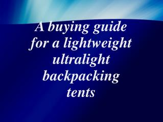 Best Ultralight Backpacking Tents