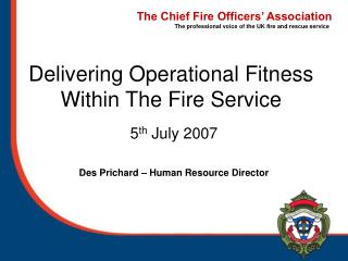 Delivering Operational Fitness Within The Fire Service