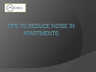 Tips to Reduce Noise in Apartments