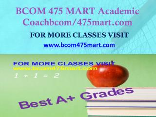 BCOM 475 MART Dreams Come True /bcom475mart.com