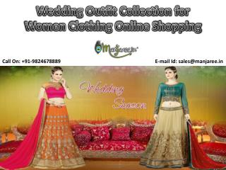 Wedding Outfit Collection for Women Clothing Online Shopping