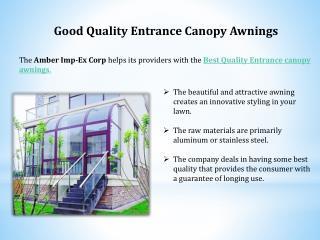 Good Quality Entrance Canopy Awning