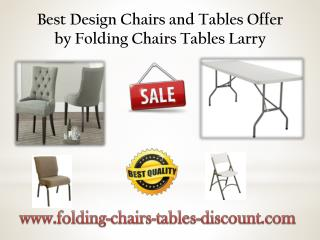 Best Design Chairs and Tables Offer by Folding Chairs Tables Larry