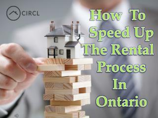 How To Speed Up the Rental Process in Ontario