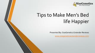 Tips to Make Men's Bed life Happier