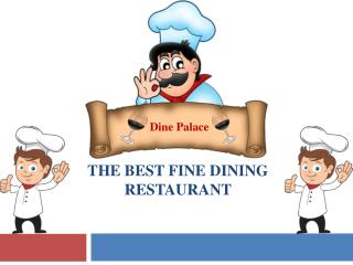 The Best Fine Dining Restaurant