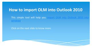 How to Import OLM into Outlook 2010