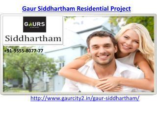 Gaur Siddhartham Most Appealing Home