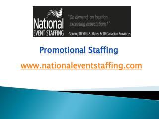 Promotional Staffing - www.nationaleventstaffing.com
